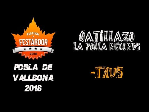 GATILLAZO -Txus (La polla records) 🔥#FESTARDOR 2018🔥 #eldirectomasanimal #gatillazo