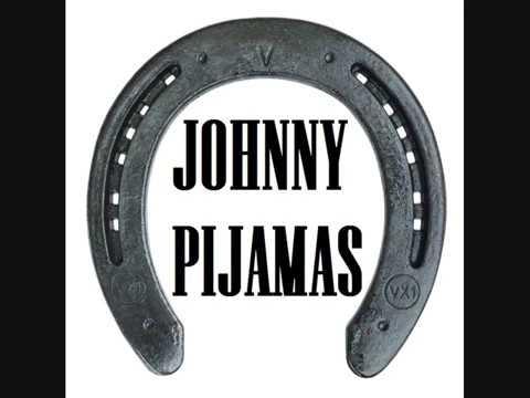 Blue side of the mountain Johnny Pijamas version