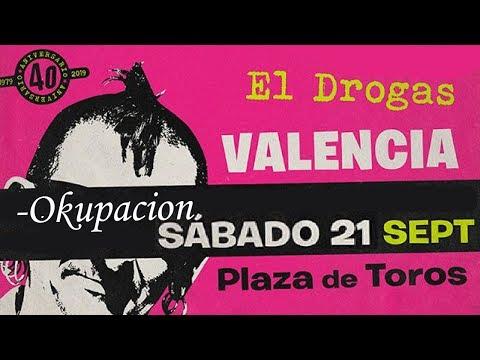 EL DROGAS (Barricada) -Okupación 🔥PLAZA DE TOROS #VALENCIA 2019🔥 #giralapolla #concierto2de8