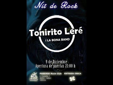 TONIRITO Lere y la bona band -El Tonirito! -Paberse Matao 2017 [el #directo mas animal] 🤘 #tonirito