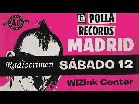 LA POLLA RECORDS -Radiocrimen 🔥WIZINK CENTER #MADRID 2019🔥 #concierto4de8 #giralapolla2019 #lapolla