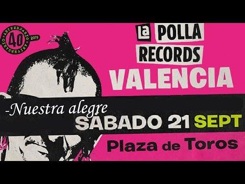LA POLLA RECORDS -Nuestra alegre juventud 🔥PLAZA DE TOROS #VALENCIA 2019🔥 #concierto2de8 #lapolla