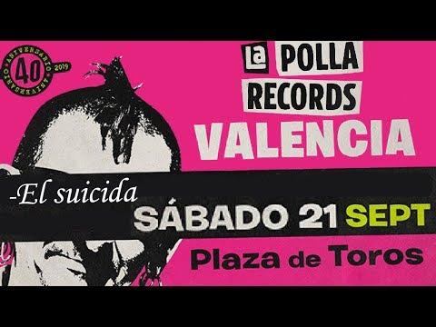 LA POLLA RECORDS -El suicida 🔥PLAZA DE TOROS #VALENCIA 2019🔥#concierto2de8 #giralapolla2019 @lapolla