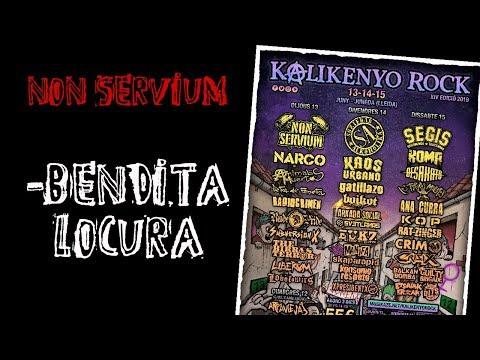 NON SERVIUM -Bendita locura 🔥#KALIKENYO ROCK 2019🔥 El #directo mas animal ! #nonservium