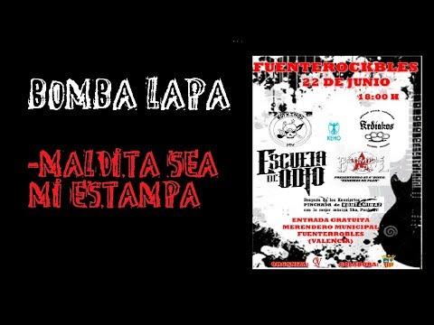 BOMBA LAPA -Maldita sea mi estampa 🔥#FuenteROCKbles 2019🔥 El #directo mas animal ! #bombalapa