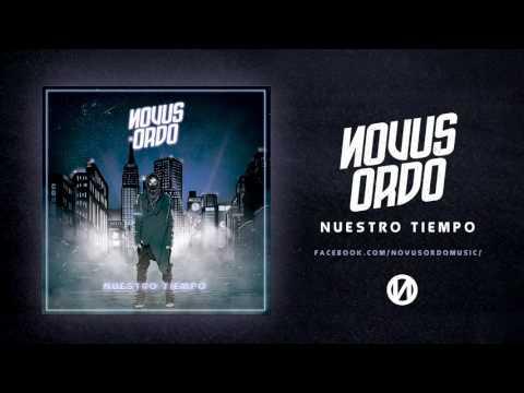 Novus Ordo - Nuestro Tiempo (Álbum completo).