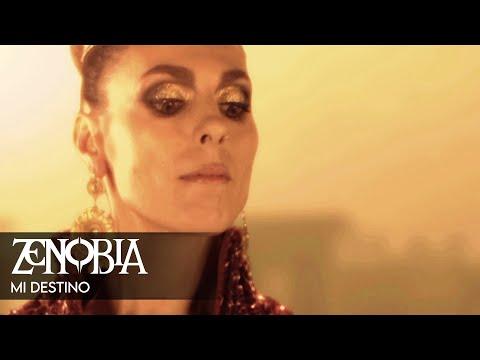 ZENOBIA - Mi destino (Videoclip Oficial)