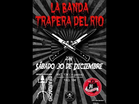 LA BANDA TRAPERA DEL RIO -Eunucos mentales -Sala 16 toneladas 2017 [el #directo mas animal] 🤘