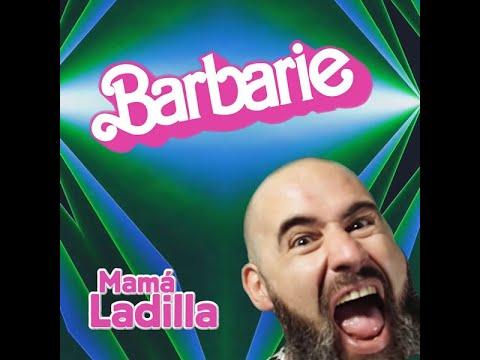 Mamá ladilla - Barbarie