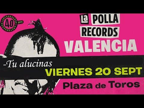 LA POLLA RECORDS -Tu alucinas 🔥PLAZA DE TOROS #VALENCIA 2019🔥 #concierto1de8 #giranidescansonipaz