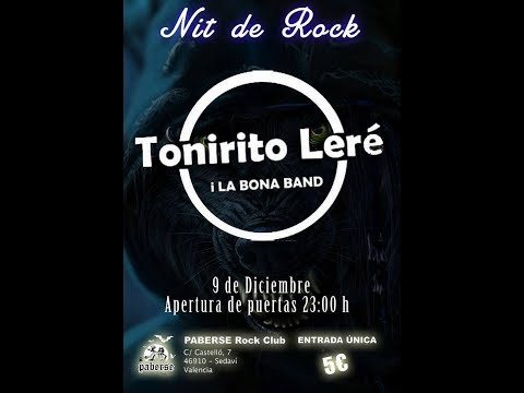 Tonirito Lere y la bona band -Mi voluntad -Paberse Matao 2017 [el #directo mas animal] #tonirito