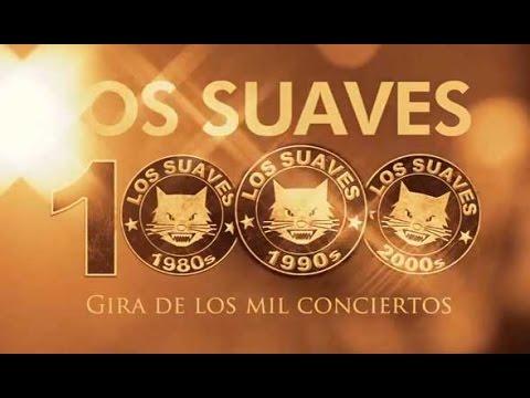 Los Suaves Gira 1000 Conciertos. Concierto completo (DVD 2013)