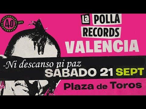 LA POLLA RECORDS -Ni descanso ni paz 🔥PLAZA TOROS #VALENCIA 2019🔥 #concierto2de8 #giralapolla2019
