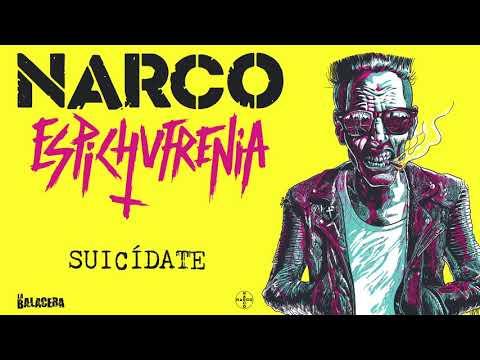 NARCO - Suicídate