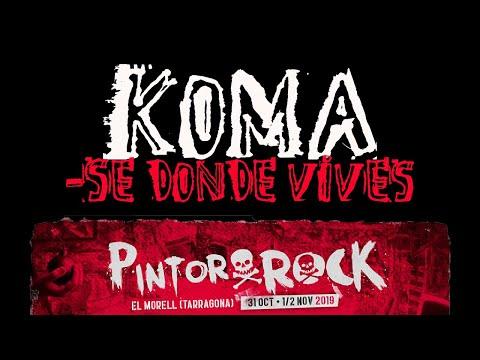 KOMA -Se donde vives 🔥PINTOR ROCK 2019🔥 #eldirectomasanimal #koma #sedondevives