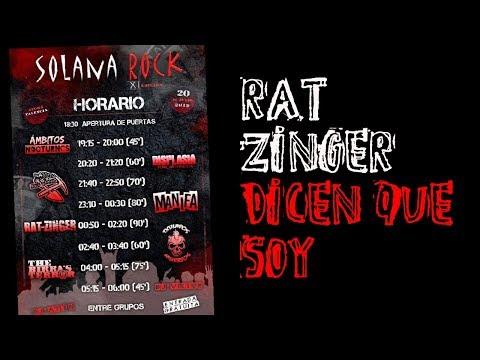 RAT-ZINGER -Dicen que soy 🔥#SOLANA ROCK 2019🔥 #eldirectomasanimal #ratzinger