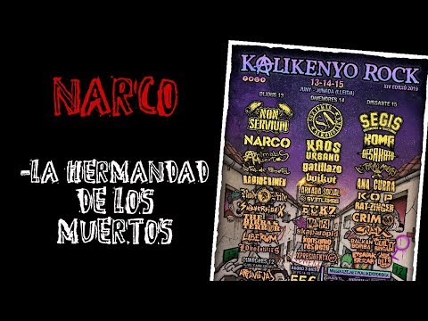 NARCO -La hermandad de los muertos 🔥#KALIKENYO ROCK 2019🔥 El #directo mas animal ! #narco