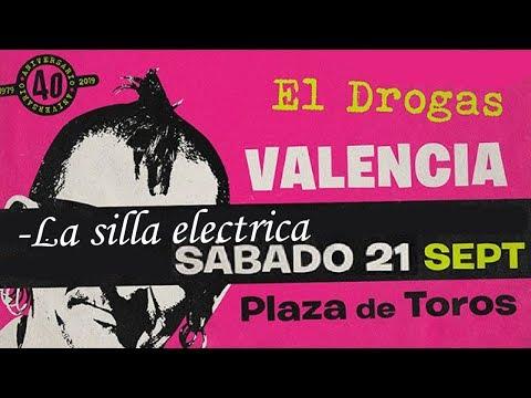 EL DROGAS (Barricada) -La silla electrica 🔥PLAZA TOROS #VALENCIA 2019🔥 #giralapolla #concierto2de8