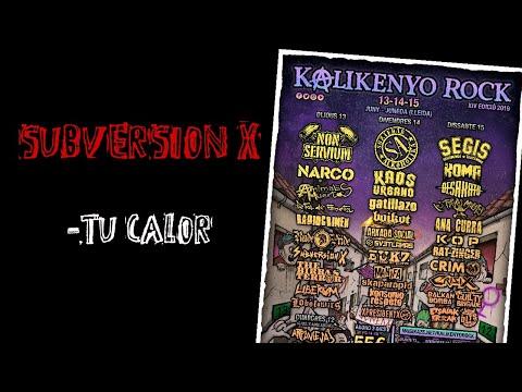 SUBVERSION X -Tu calor 🔥#KALIKENYO ROCK 2019🔥 El #directo mas animal ! #subversionx