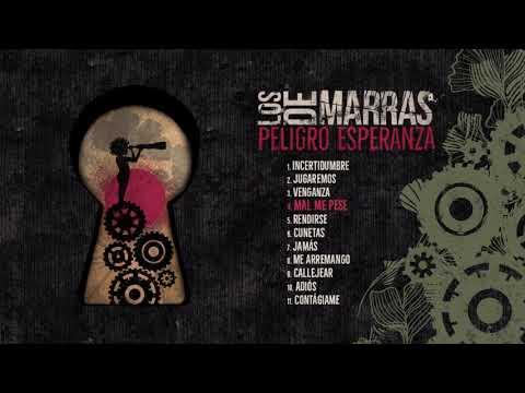Los de Marras - Peligro Esperanza (Álbum Completo)