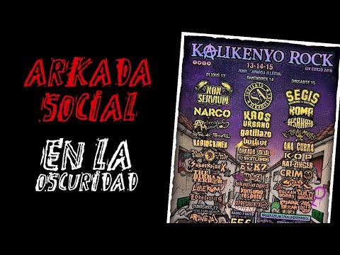 ARKADA SOCIAL -En la oscuridad 🔥 #KALIKENYO ROCK 2019 🔥 #eldirectomasanimal #arkadasocial