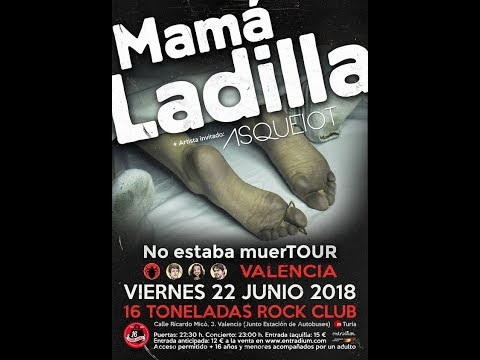 MAMA LADILLA -Muchas unidades -Sala 16Toneladas Valencia 2018 [el #directo mas animal] 🤘#mamaladilla