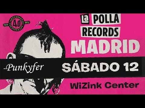 LA POLLA RECORDS -Punkyfer 🔥WIZINK CENTER #MADRID 2019🔥 #concierto4de8 #giralapolla2019 #lapolla