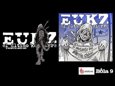 EL MUTANTE DEL BARRIO CHINO - El Último ke Zierre (Full Album)