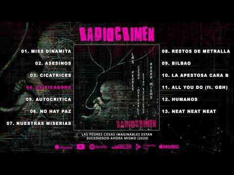 RADIOCRIMEN - Las peores cosas imaginables están sucediendo ahora mismo (Disco completo/Full album)