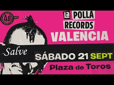 LA POLLA RECORDS -Salve 🔥PLAZA DE TOROS #VALENCIA 2019🔥 #concierto2de8 #giranidescansonipaz #lapolla