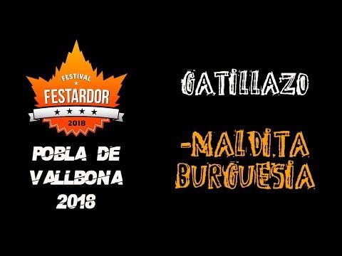 GATILLAZO -Maldita burguesia 🔥#FESTARDOR 2018🔥 #eldirectomasanimal #gatillazo