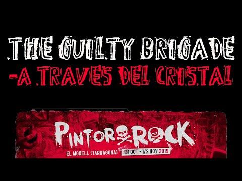 THE GUILTY BRIGADE -A traves del cristal 🔥PINTOR ROCK 2019🔥 #atravesdelcristal #theguiltybrigade