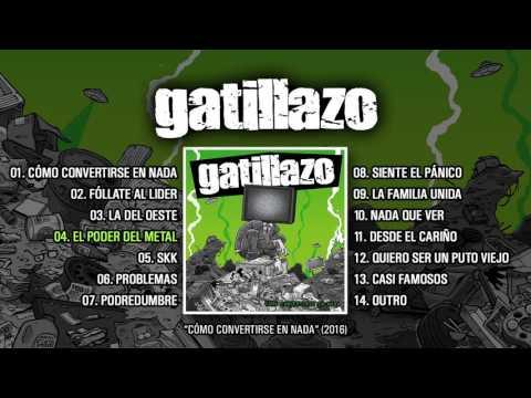 """GATILLAZO """"Cómo Convertirse En Nada"""" (Álbum completo)"""