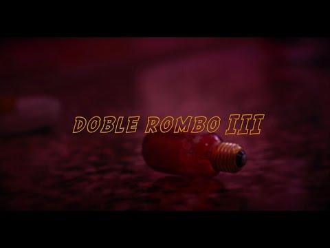 Doble Rombo - Doble Rombo III (Official Video)