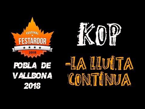 KOP -La lucha continua 🔥#FESTARDOR 2018🔥 #eldirectomasanimal #kop