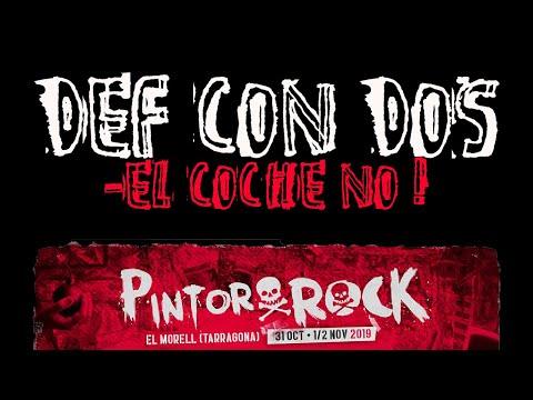 DCD Def Con Dos -El coche no! 🔥PINTOR ROCK 2019🔥 #eldirectomasanimal #dcd #elcocheno