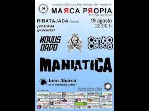 MANIATICA -Teledroga -Marca propia festival 2017 Ribatajada [el directo mas animal] 🤘#maniatica