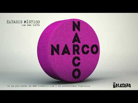 NARCO - Éxtasis Místico (con Ana Curra)