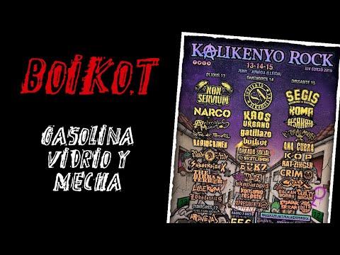 BOIKOT -gasolina vidrio y mecha 🔥 #KALIKENYO ROCK 2019🔥 #Eldirectomasanimal #boikot #directo