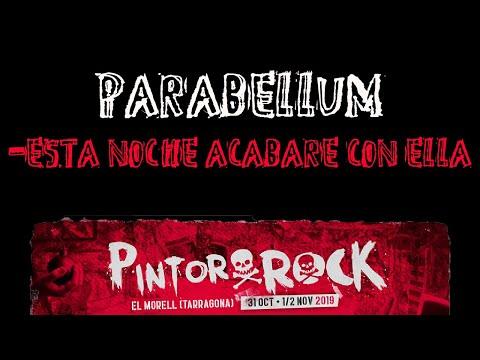 PARABELLUM -Esta noche acabare con ella 🔥PINTOR ROCK 2019🔥 #eldirectomasanimal #parabellum